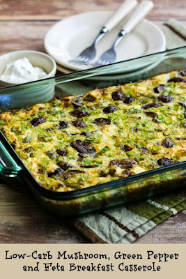 Low-Carb Mushroom, Green Pepper, and Feta Breakfast Casserole (Gluten-Free) found on KalynsKitchen.com