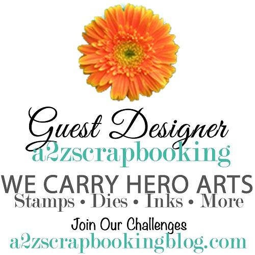 a2z Scrapbooking Guest Designer