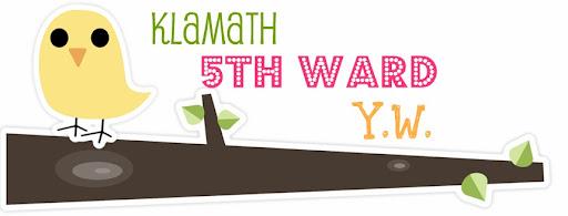 Klamath 5th Ward Y.W.