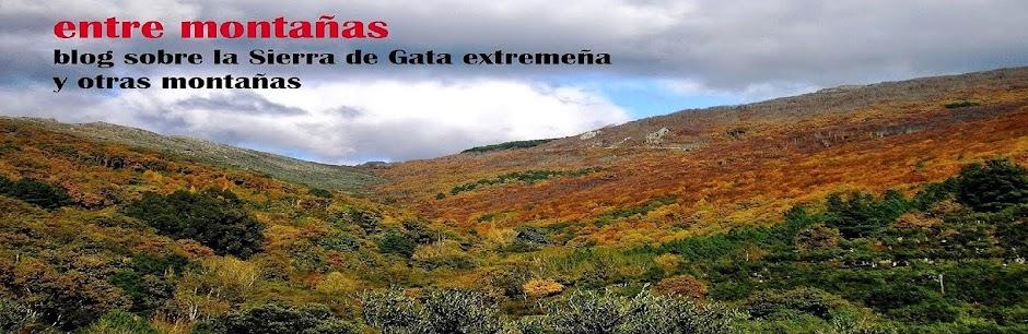 entre montañas. blog sobre la Sierra de Gata extremeña y otras montañas