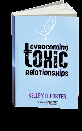 Overcoming Toxic Relationships