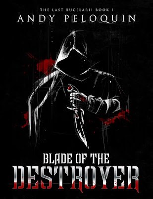 Blade of the Destroyer by Andy Peloquin Review