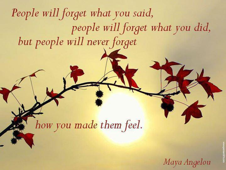 People+will+forget+what+you+said.jpg