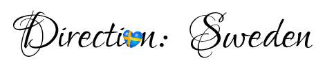 Direction: Sweden!
