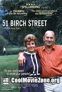 51 Birch Street (2005)