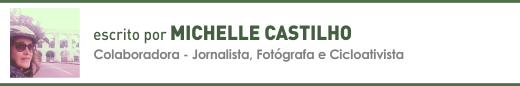 Clique aqui para ler mais sobre artigos de Michelle Castilho