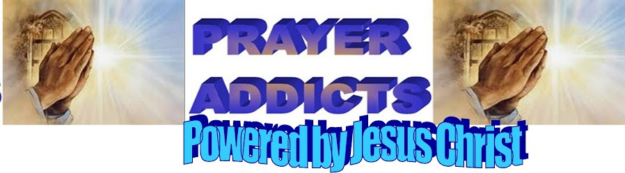 PRAYER ADDICTS