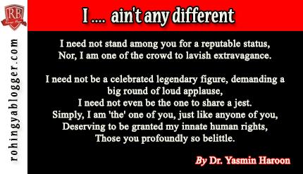 I .... ain't any different ~ Rohingya Blogger