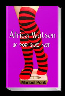 África Watson ¿y por qué no? de Maribel Pont