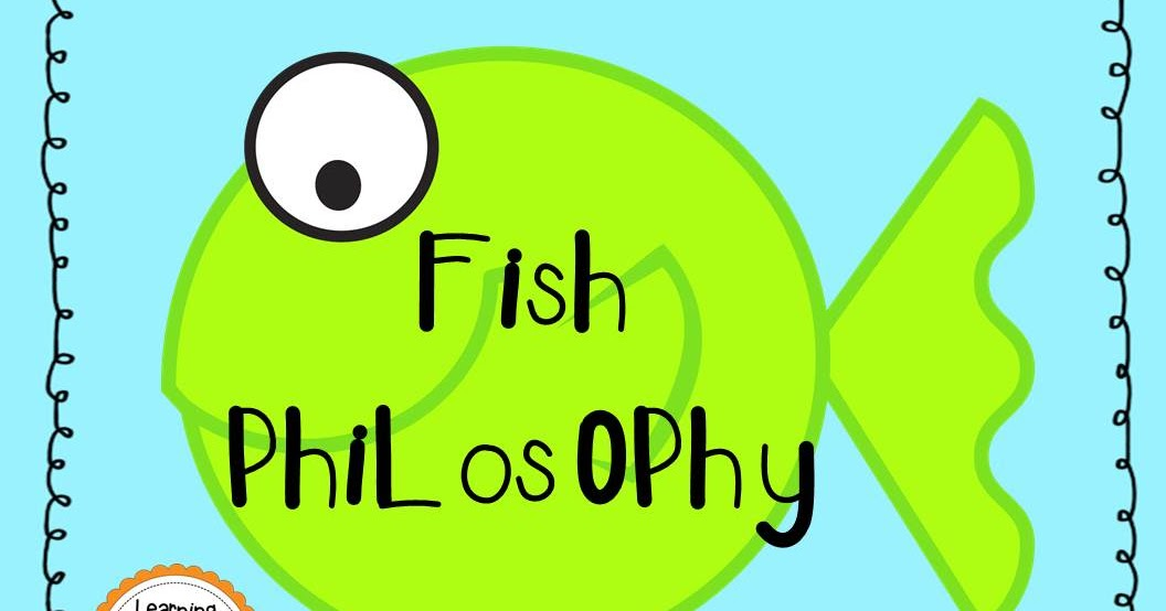 Fish philosophy freebie learning with mrs brinn for Fish philosophy video