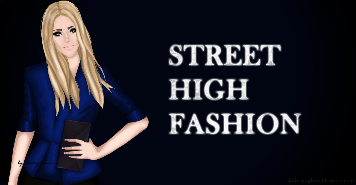 Street High Fashion