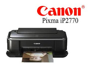 Driver Printer Canon ip2770 Windows XP, 7 dan 8