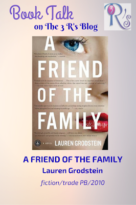 A FRIEND OF THE FAMILY Lauren Grodstein book review The 3 Rs Blog
