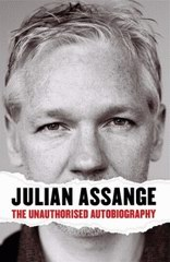 Cover of Julian Assange The Unauthorised Autobiography