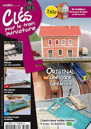 Dernier numéro : Clés pour le train miniature