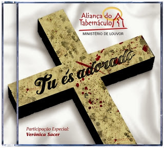 Aliança do Tabernáculo - Tu És Adorado 2011