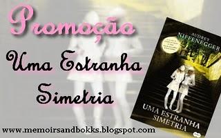 Memoirs and Books - Promoção Uma Estranha Simetria!