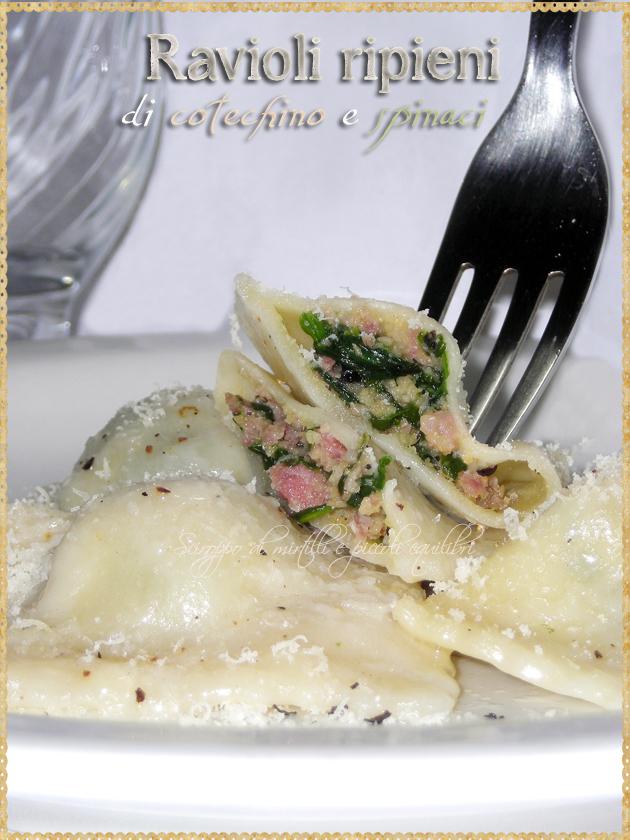 Ravioli ripieni di cotechino e spinaci