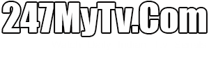 247MyTv TV Serials, Dramas and Reality TV Shows