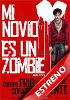 Ver Mi Novio Es Un Zombie 2013 Online Gratis