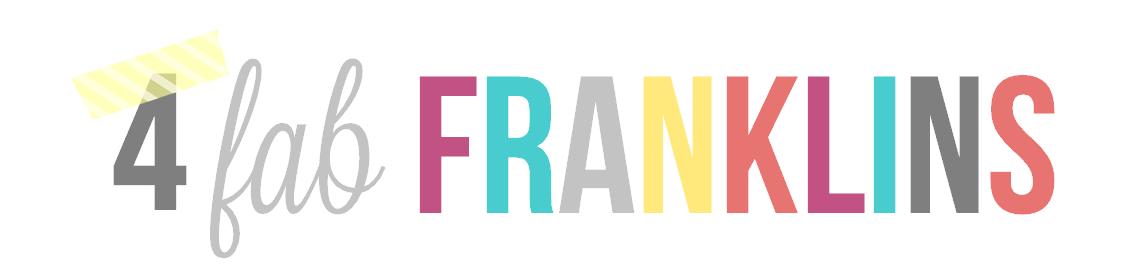 4 Fab Franklins