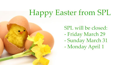 Happy Easter! SPL will be closed Friday March 29, Sunday March 31 and Monday April 1.