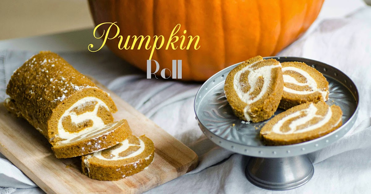 Recipe: Pumpkin roll with white chocolate cream cheese filling ...