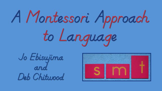 A Montessori Approach To Language