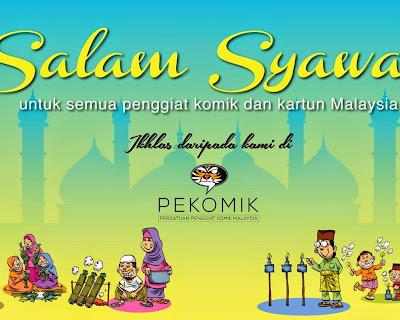 PERUTUSAN PRESIDEN PERSATUAN PENGGIAT KOMIK MALAYSIA   BERSEMPENA AIDIL FITRI 2014 / 1 SYAWAL 1435H
