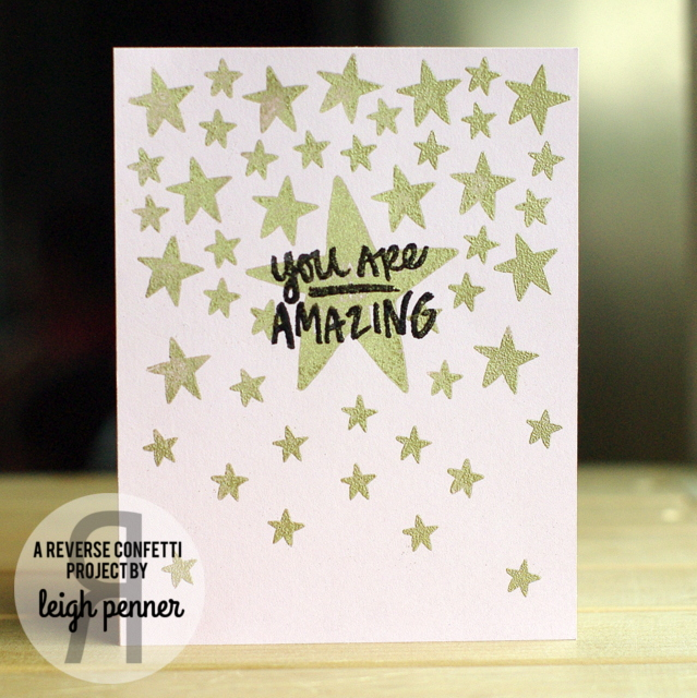 Countdown to Confetti: You Are a Star & Posted Note Sentiments Leigh Penner @leigh148 #reverseconfetti @reverseconfetti