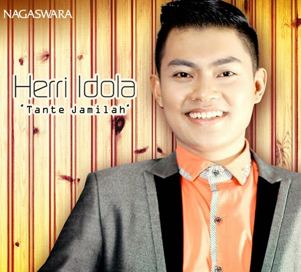 Single Perdana HERRI IDOLA Berjudul Tante Jamilah