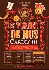 4º torneo de mus Carlos III