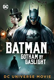 Batman Gotham by Gaslight 2018 Dublado