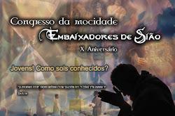 """""""Congresso:Embaixadores de Sião""""."""