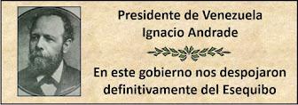 Fotos del Presidente Venezolano Ignacio Andrade en el período 1898-1899
