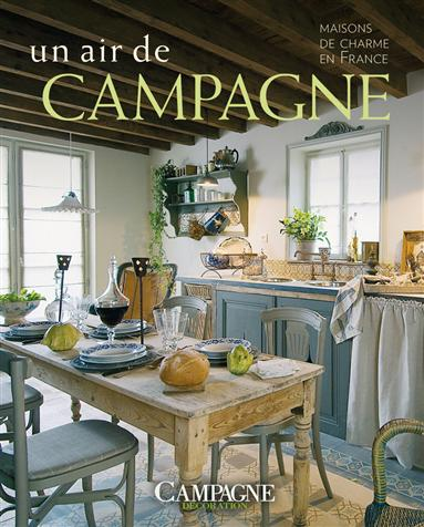 Livres style campagne chic country chic books for Decoration maison francaise
