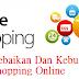 Kebaikan Dan Keburukan Shopping Online
