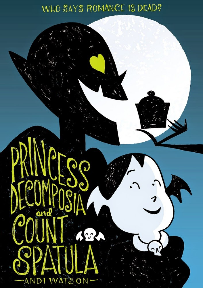 princess decomposia and count spatula by andi watson book cover