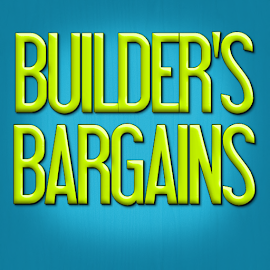 Builder's Bargains