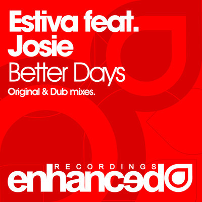 http://3.bp.blogspot.com/-sJVq0L6mrBg/ThHVP0fFlWI/AAAAAAAAANo/rwIKgdsEZyo/s1600/Estiva+feat.+Josie+-+Better+Days.jpg