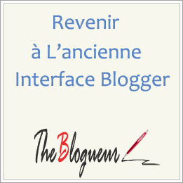 Ancienne Interface Blogger