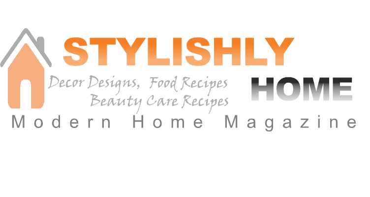 Stylish Home Decors, Food Recipes, Beauty Care Recipes