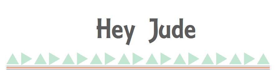 <center>Hey Jude</center>