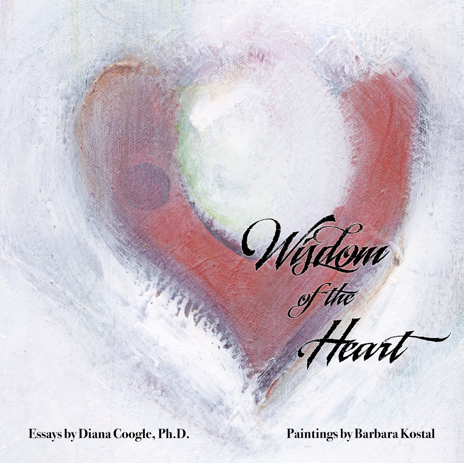 Wisdom of the Heart $35 + $8 shipping