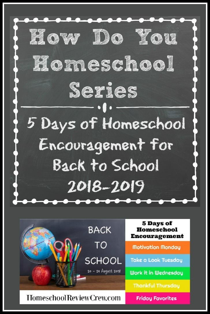 5 Days of Homeschool Encouragement (Back to School 2018)