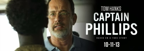 Columbia Pictures presents TOM HANKS as CAPTAIN PHILLIPS, based on a true story, released 10/11/13