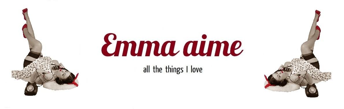Emma aime