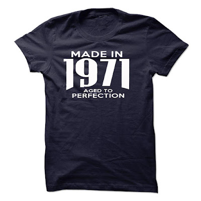 Made In 1971. Aged To Perfection Tee