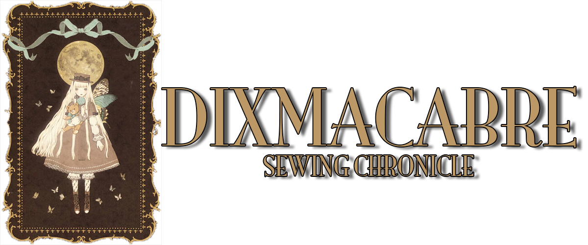 † DIXMACABRE SEWING CHRONICLE  †