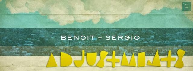 Benoit & Sergio - Adjustments